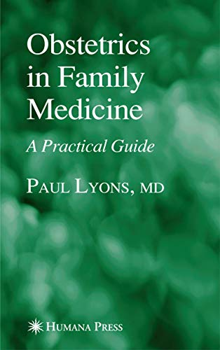 obstetrics-in-family-medicine-a-practical-guide-current-clinical-practice