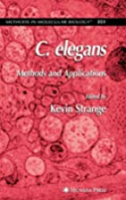 C. elegans methods and applications by Kevin…