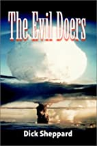 The Evil Doers by Dick Sheppard