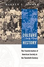 Culture As History: The Transformation of…