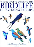 The Complete Guide to the Birdlife of…