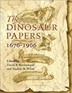 The Dinosaur Papers: 1676-1906 by David B.…