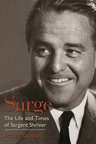 sarge-the-life-and-times-of-sargent-shriver