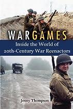 War Games: Inside the World of…