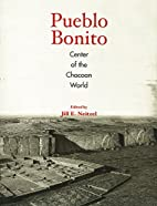 PUEBLO BONITO PB by Jill E. Neitzel