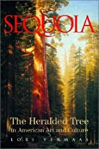 Sequoia: The Heralded Tree In American Art…