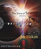 Hakim, Joy: The Story Of Science: Aristotle Leads the Way