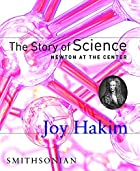 Newton at the Center by Joy Hakim