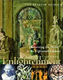 Burnett, Andrew: Enlightenment: Discovering the World in the Eighteenth Century
