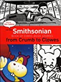 Callahan, Bob: The New Smithsonian Book Of Comic Book Stories: From Crumb To Clowes