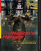 The Nation's Hangar: Aircraft Treasures…