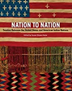 Nation to Nation: Treaties Between the…