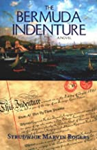 The Bermuda Indenture by Strudwick Marvin…