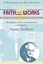 Faith and Works: The Politics, Business, and…