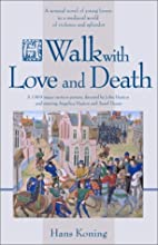 A walk with love and death by Hans…