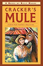 Cracker's Mule by Billy Moore
