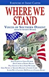 Egerton, John: Where We Stand: Voices Of Southern Dissent
