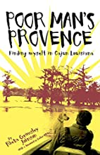 Poor Man's Provence: Finding Myself in…