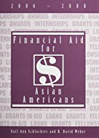 Financial Aid for Asian Americans, 2006-2008…