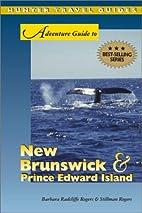 Adventure Guide to New Brunswick & Prince…