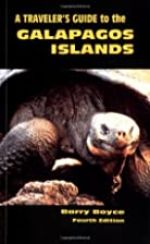 A traveler's guide to the Galapagos Islands…