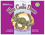 Hollenbeck, Kathleen M.: Blue Crab&#39;s Dance