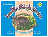 Galvin, Laura Gates: Armadillo&#39;s Midnight Adventure