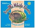 Armadillo's Midnight Adventure by Laura…
