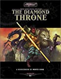 Monte Cook: The Diamond Throne (Arcana Unearthed Sourcebook)