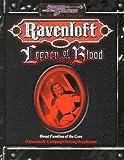 Steve Miller: Ravenloft Legacy of the Blood *OP (Ravenloft Accessory)