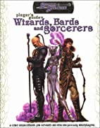 Player's Guide to Wizards, Bards and…