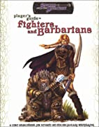 Player's Guide to Fighters and Barbarians by…