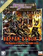 Rappan Athuk 2: The Dungeon of Graves - The…