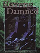 Havens of the Damned by White Wolf…