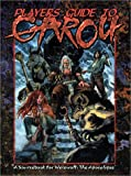 Boe, Bjorn T.: Players Guide to the Garou (Werewolf the Apocalypse)