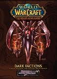 White Wolf: WoW Dark Factions *OP (World of Warcraft)