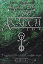 Anarch Guide: A Supplement Guide for Laws of…