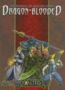 The Manual of Exalted Power: Dragon-Blooded…