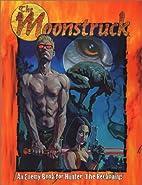 Hunter: The Moonstruck by Matthew McFarland