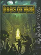 WoD Dogs of War (World of Darkness (White…