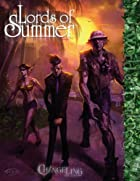 Changeling Lords of Summer (Changeling: the…
