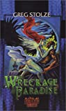 Stolze, Greg: The Wreckage of Paradise (Demon the Fallen 3)