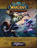 Bennie, Scott: World of Warcraft The Role Playing Game: More Magic and Mayhem