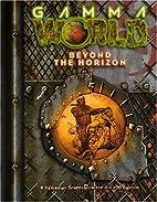 Gamma World: Beyond the Horizon (Gamma World…