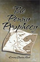 The Penny Prophecy by Emma Sharon Rich