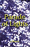 Henry, Julia M.: Parade of Lights