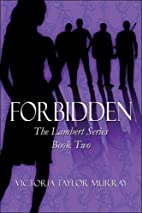 Forbidden (The Lambert Series, Book 2) by…