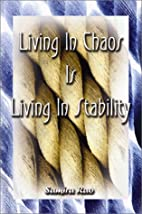 Living in Chaos is Living in Stability by…