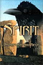 Spirit by Dolores Stewart Riccio