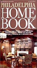 Philadelphia Home Book, Second Edition by…